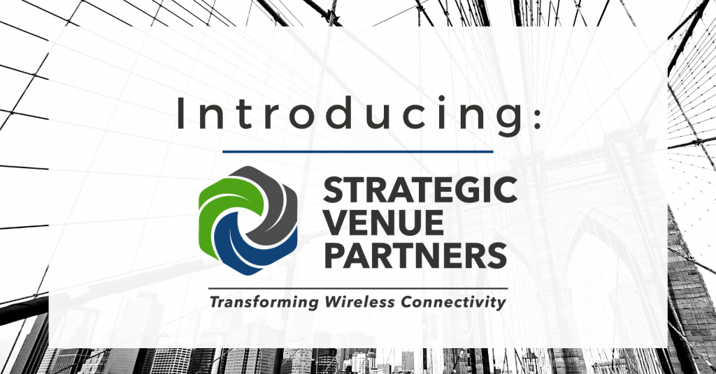Strategic Venue Partners Launches Innovative Wireless Infrastructure Firm;  SVP Founded by Industry Veterans with Financing Commitment from Tiger  Infrastructure Partners