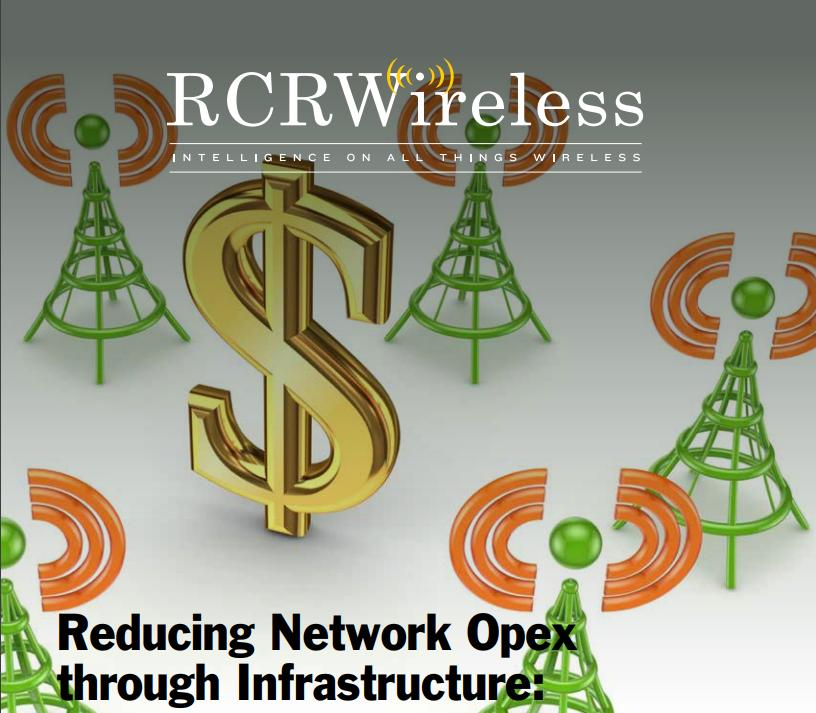 RCRWireless - Reducing Network Opex through Infrastructure: Drones, C-RAN, software and more