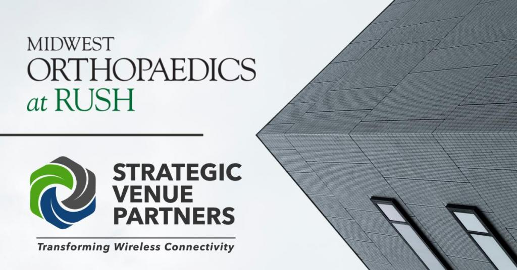 Strategic Venue Partners Celebrates Over 1 Year of Providing Wireless Connectivity to Rush University Medical Center Facility