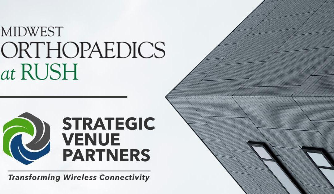 Strategic Venue Partners Celebrates Over 1 Year of Providing Wireless Connectivity to Rush University Medical Center Facility