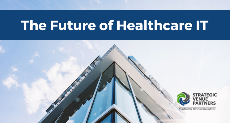 The Future of Healthcare IT